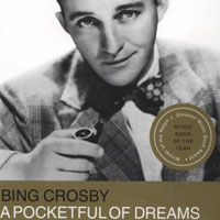 Bing Crosby: A Pocketful of Dreams