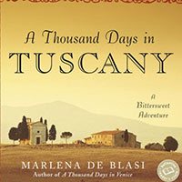 A Thousand Days in Tuscany