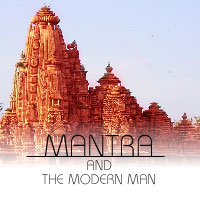 Mantra and the Modern Man