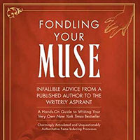 Fondling Your Muse