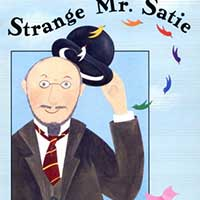 Strange Mr. Satie