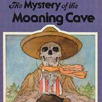 Mystery of the Moaning Cave