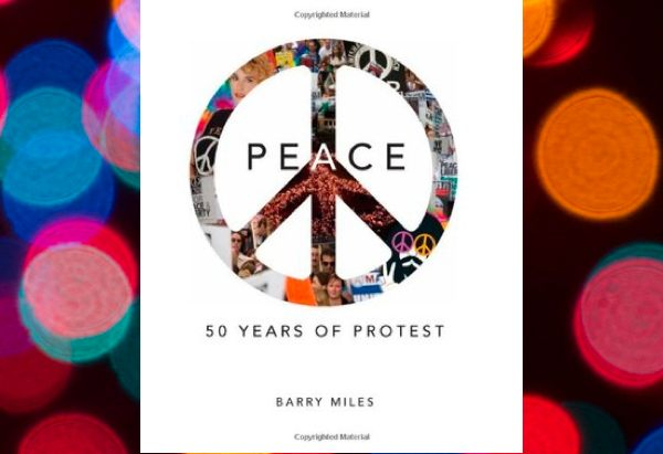 Peace: 50 Years of Protest
