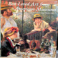 Best-Loved Art From American Museums