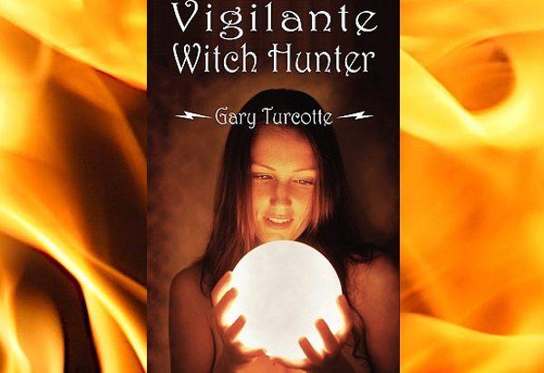 Puss Reboots: Blog: June 2009: Vigilante Witch Hunter