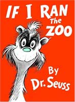 If I Ran the Zoo (Link goes to Amazon)
