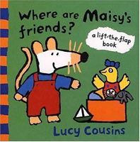 Where Are Maisy's Friends (Link goes to Amazon)