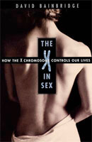 The X in Sex: How the X Chromosome Controls Our Lives (Link goes to Amazon)