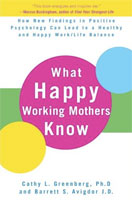 What Happy Working Mothers Know (Link goes to Amazon)