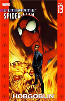 Ultimate Spider-Man Vol. 13: Hobgoblin  cover art (Link goes to Powells)