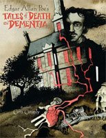 Edgar Allan Poe's Tales of Death and Dementia cover art (Link goes to Powells)