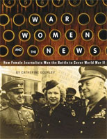 War, Women and the News cover art (Link goes to Powells)