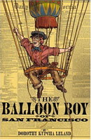 The Balloon Boy of San Francisco cover art (Link goes to Powells)