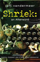 Shriek: An Afterword cover art (Link goes to Powells)