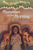 Mummies in the Morning (Magic Tree House #3) cover art (Link goes to Powells)