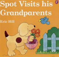 Spot Visits His Grandparents cover art (Link goes to Powells)