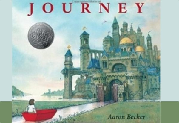 Journey by Aaron Becker is about  a girl whose imagination transports her into a world of colorful surprises.