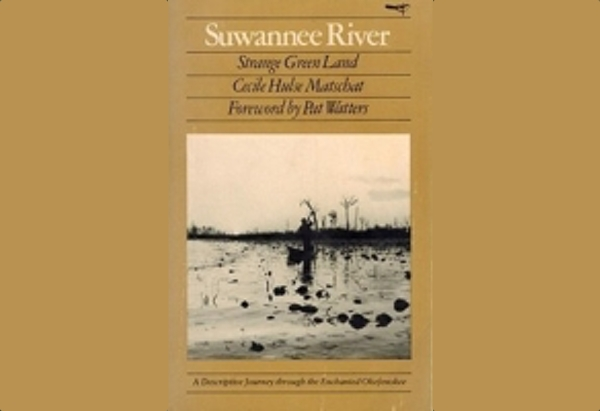 The Suwannee: Strange Green Land by Cecile Hulse Matschat: Suwannee runs from Georgia through the center of Florida, and curves towards the west, emptying out into the Gulf of Mexico side of the state.