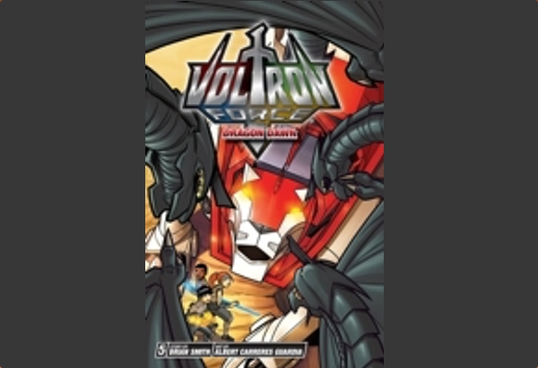 Voltron Force Volume 5: Dragon Dawn by Brian Smith:
