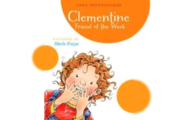 Clementine, Friend of the Week by Sara Pennypacker: It's her turn to be the Friend of the Week, meaning she gets to be line leader, milk money collector, and get a booklet with nice things written by all her classmates.