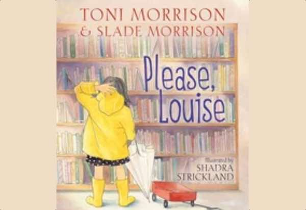 Please, Louise by Toni Morrison and Slade Morrison: Squish is pressured into watching a horror movie.