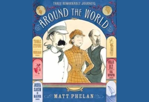 Around the World by Matt is a graphic novel style account of three different late 19th century trips around the world: by bicycle, for the news, and by ship.