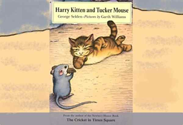 Harry Kitten and Tucker Mouse by George Selden plays with expectations of what letter stands for what.