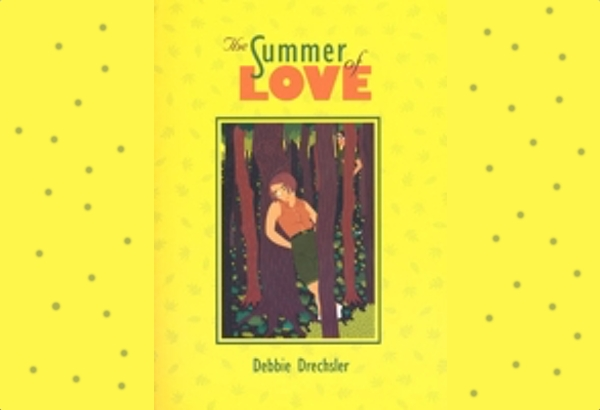 The Summer of Love by Debbie Drechsler: Life is so hard in the suburbs.