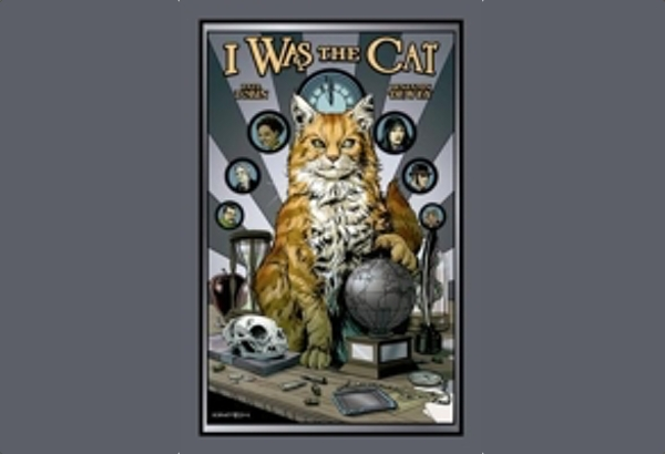 I Was the Cat by Paul Tobin: Maybe the cats in our lives, throughout history, have been up to more than just being cute mousers and lap pets.