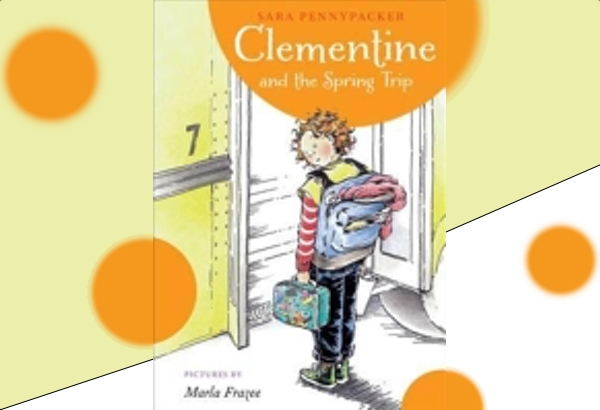 Clementine and the Spring Trip by Sara Pennypacker: Clementine, while somewhat goofy, is a good and responsible child.