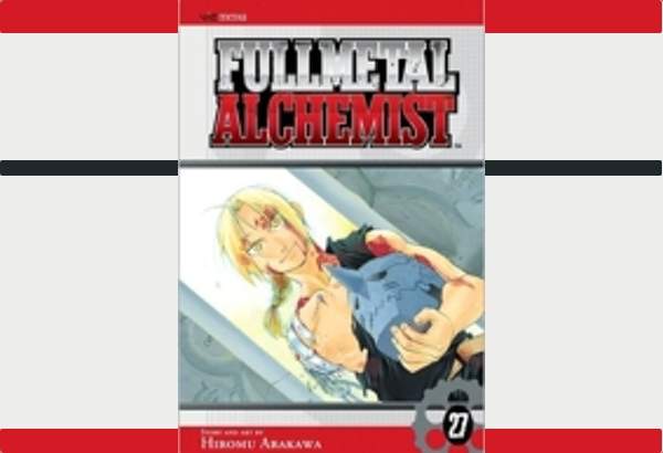 Fullmetal Alchemist 27 by Hiromu Arakawa: This is the quiet ending to an excellent manga series.