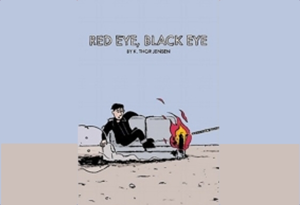 Red Eye, Black Eye by K. Thor Jensen captures the ups and downs of his trip.