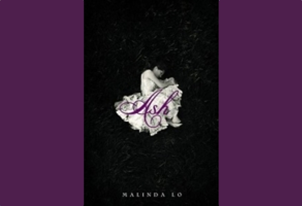 Ash by Malinda Lo: A loose retelling of Cinderella.
