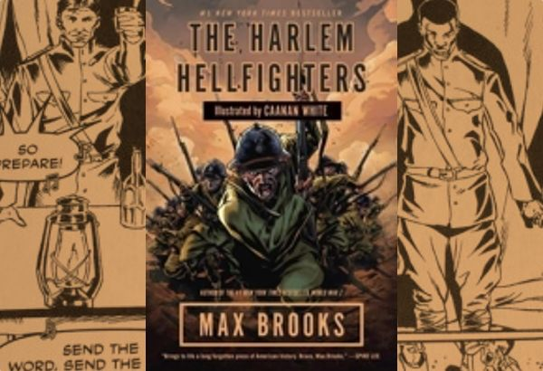 The Harlem Hellfighters by Max Brooks: Brook's words provide the history. White's artwork provide the context and the emotion.