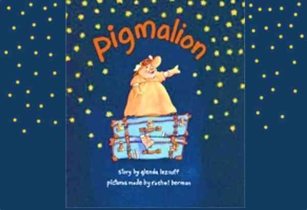 Pigmalion by Glenda Leznoff is a swine themed retelling of Pygmalion.