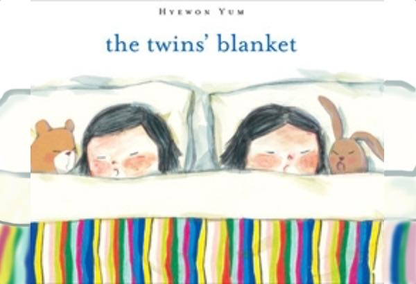 The Twins' Blanket by Hyewon Yum: The twins need to compromise when it comes time to move to toddler beds.