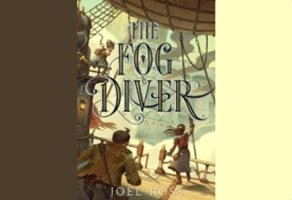 The Fog Diver by Joel Ross: Thirteen year old Chess is a tetherboy on Captain Hazel's 	salvage raft.