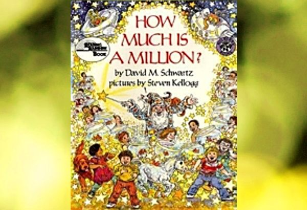 How Much Is a Million? by David M. Schwartz: It's a good introduction to orders of magnitude.