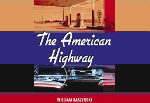 The American Highway by William Kaszynski is a flawed history of the interstate highway system.