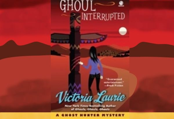 Ghoul Interrupted by Victoria Laurie