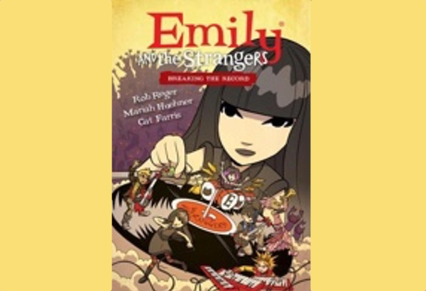 Emily and the Strangers Volume 2: Breaking the Record by Rob Reger