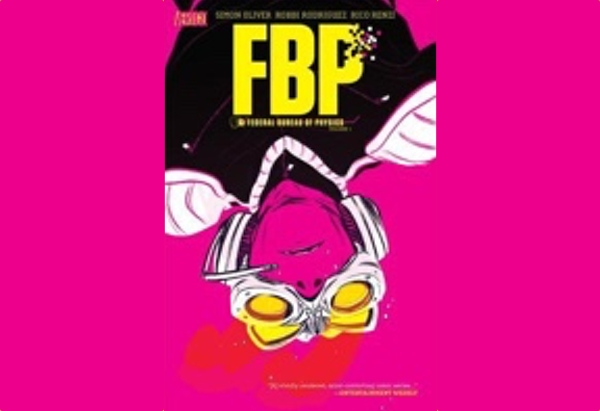 FBP: Federal Bureau of Physics Vol. 1: The Paradigm Shift by Judy Cox