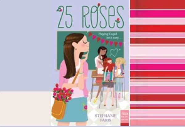 25 Roses by Stephanie Faris