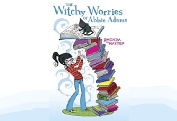 The Witchy Worries of Abbie Adams by Rhonda Hayter