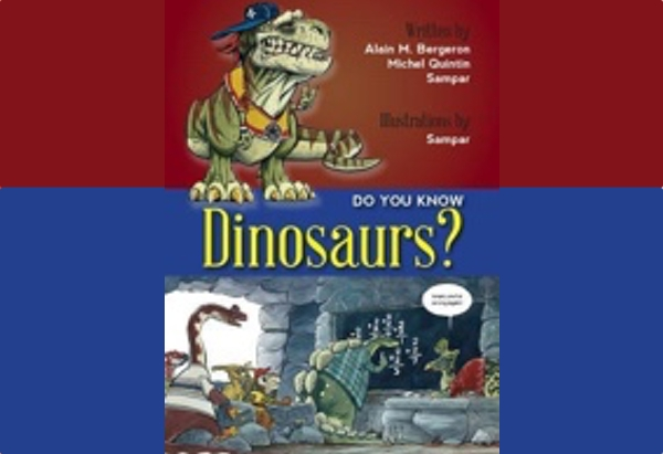 Do You Know Dinosaurs? by Alain M Bergeron