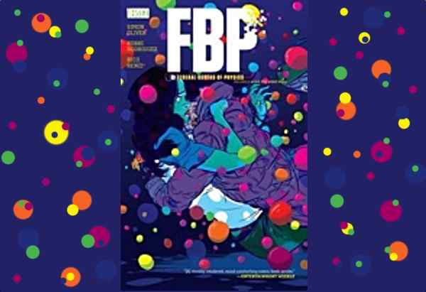 FBP Federal Bureau of Physics: Vol. 2: Wish You Were Here by Simon Oliver