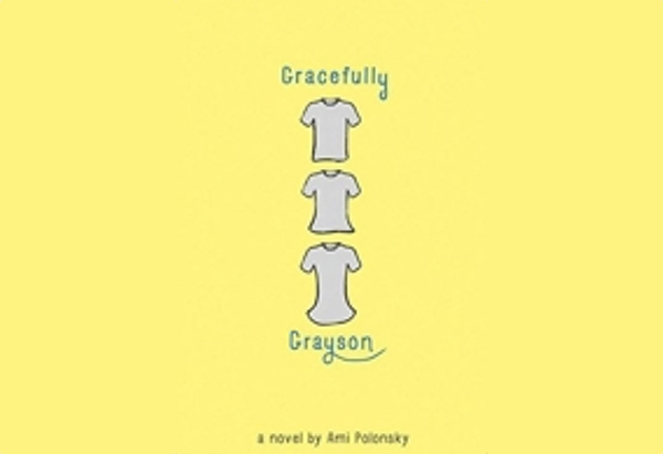 Gracefully Grayson by Ami Polonsky