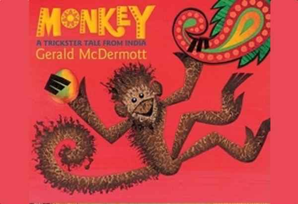 Monkey: A Trickster Tale from India by Gerald McDermott