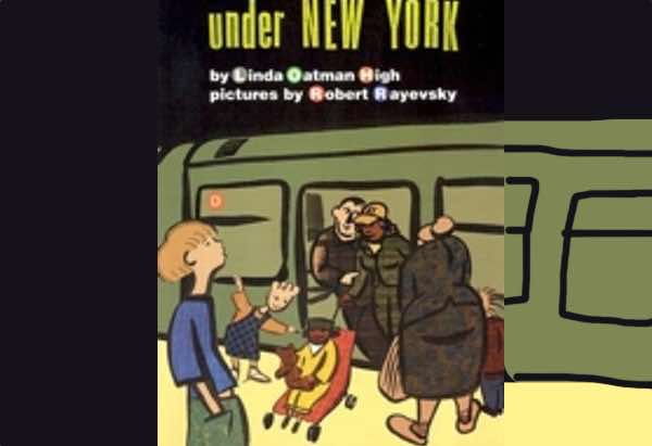 Under New York by Linda Oatman High