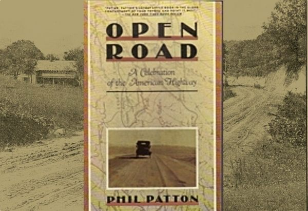 Open Road: A Celebration of the American Highway by Phil Patton